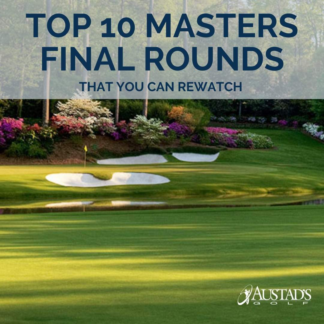 Top 10 Masters Final Rounds You Can Rewatch